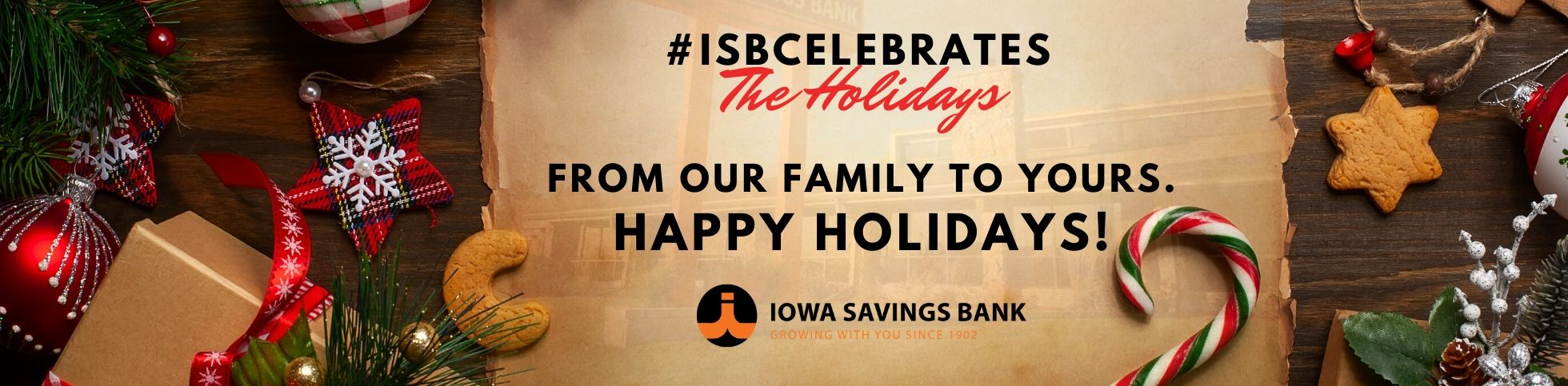 Happy Holidays from Iowa Savings Bank